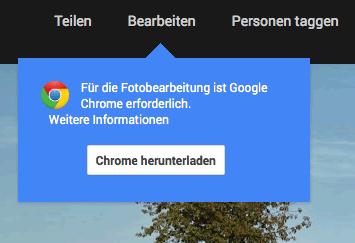 Google Plus Bildbearbeitung nur mit Google Chrome Browser