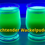 Wackelpudding leuchtend